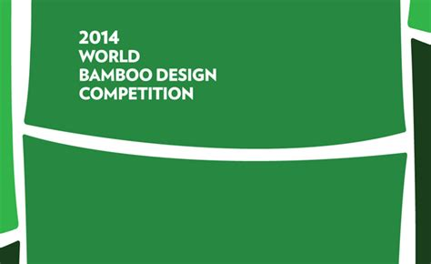 zuca design contest 2014 2014 world bamboo design competition contest watchers