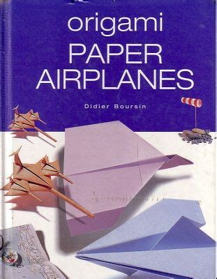 libro book of paper airplanes 75 best libros de avi 243 n de papel images on books paper planes and aircraft