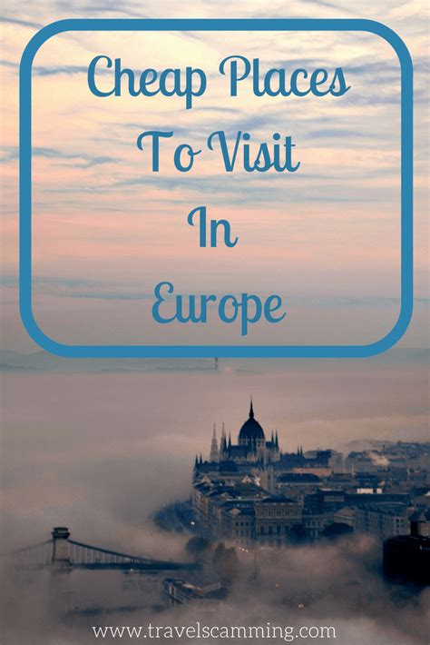 5 cheap places to visit in europe that are almost free travel scamming avoid travel scams
