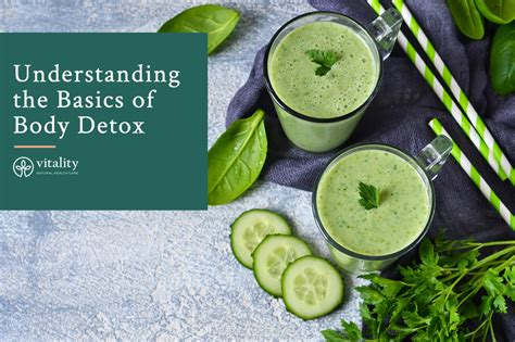 Detox Cleanse Tempe by Understanding The Basics Of Detox Vitality