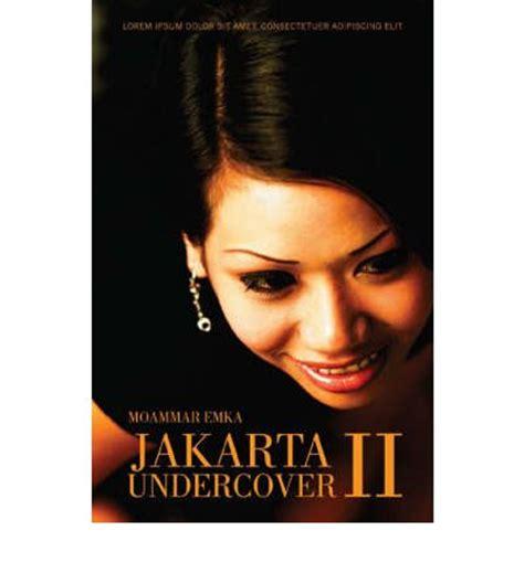 Moammar Emka Jakarta Undercover 1 jakarta undercover ii moammar emka 9789810591090