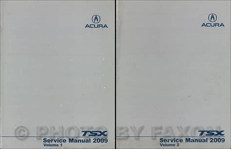 2004 2008 acura tsx factory service manual original shop repair factory repair manuals 2009 acura tsx repair shop manual original 2 volume set
