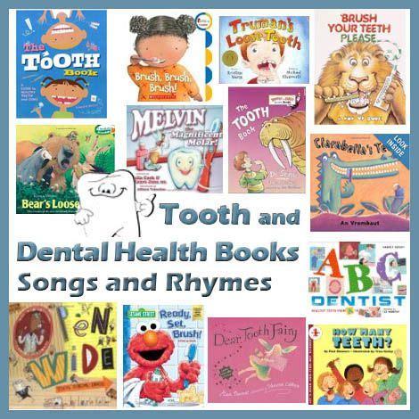 teeth  dental health books songs  rhymes