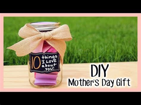 diy mother s day gift quot 10 things i love about you quot youtube