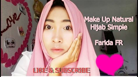 video tutorial make up natural hijab tutorial make up natural hijab simple youtube