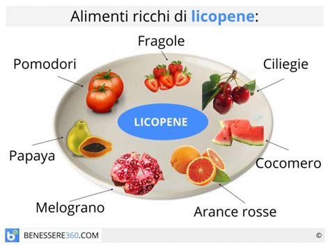 alimenti ricchi di licopene licopene propriet 224 alimenti ricchi e controindicazioni