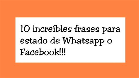 oraciones y frases para colocar top 10 incre 237 bles frases para estado de whatsapp o