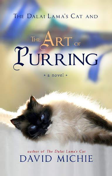 1401943276 the dalai lama s cat and the dalai lama s cat and the art of purring by david