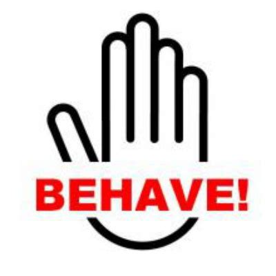 how to your to behave in behave