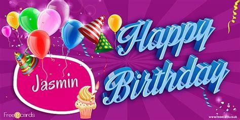 1st Happy Birthday Quotes Happy Birthday Jasmin Free Ecards