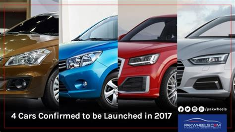 pakistan new cars 2017 confirmed pakistan to witness the launch of 4 cars in 2017