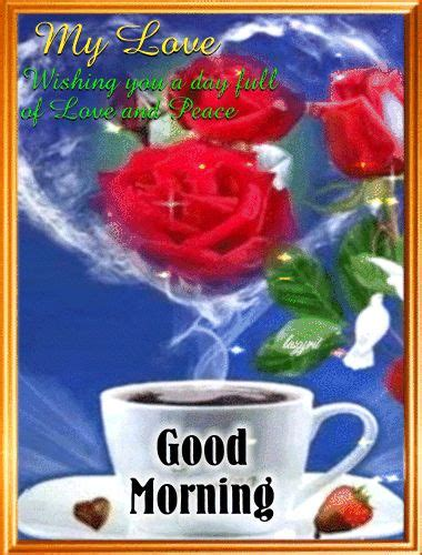 good morning love greetings 25 best ideas about good morning my love on pinterest