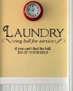 you find yourself in a room 1000 laundry quotes on laundry rooms laundry room decals and laundry