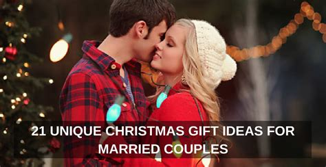 ideas for couples 21 unique gift ideas for married couples