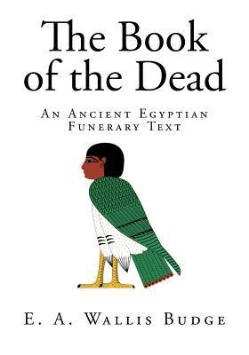 full text of the book of the ancient and accepted the book of the dead an ancient egyptian funerary text