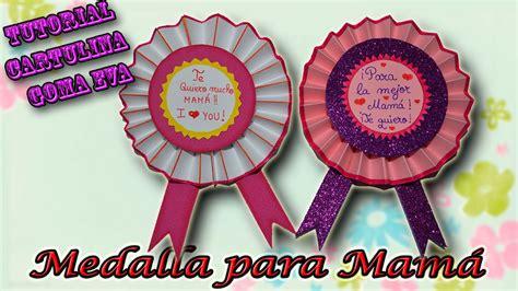 distintivos para el dia de la madre tutorial medalla para el d 237 a de la madre de cartulina y