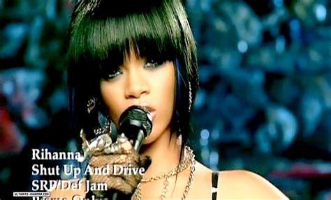 Rihanna Shut Up And Drive by Shut Up And Drive Rihanna Image 9521884 Fanpop