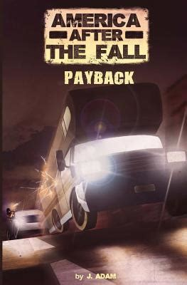 libro america after the fall america after the fall payback book by j adam 1 available editions half price books