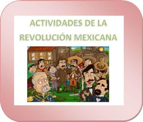 imagenes de la revolucion mexicana infantil actividades de la revoluci 243 n mexicana educaci 243 n primaria
