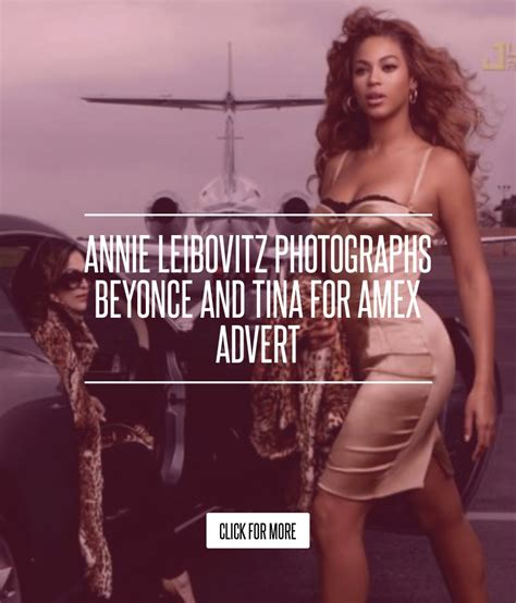 Leibovitz Photographs Beyonce And Tina For Amex Advert by Leibovitz Photographs Beyonce And Tina For Amex Advert