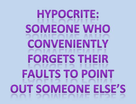 Is A Hypocrite by Thought Of The Day Hypocrisy The Midnight Station