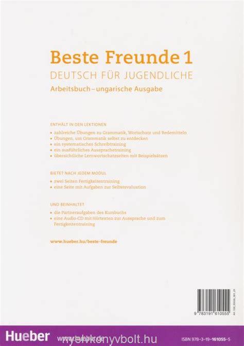 beste freunde arbeitsbuch a1 1 beste freunde 1 deutsch f 252 r jugendliche arbeitsbuch mit audio cd ungarische ausgabe