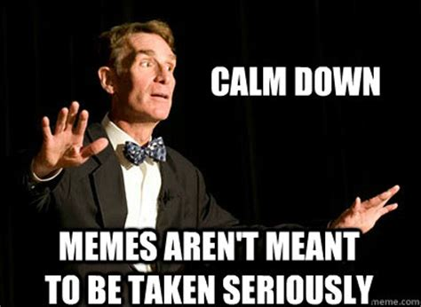 Calm Meme - calm down memes image memes at relatably com