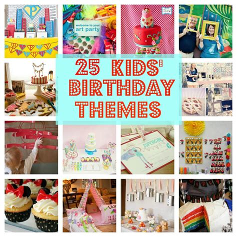 25 party ideas for kids celebration ideas for kids what idea to choose for a toddler birthday party home