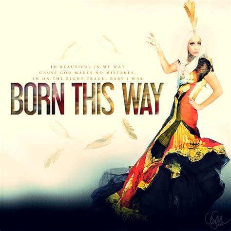 born lady gaga lyrics lady gaga born this way song with lyrics xcitefun net