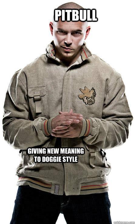 Pitbull Meme Dale - pitbull rapper meme