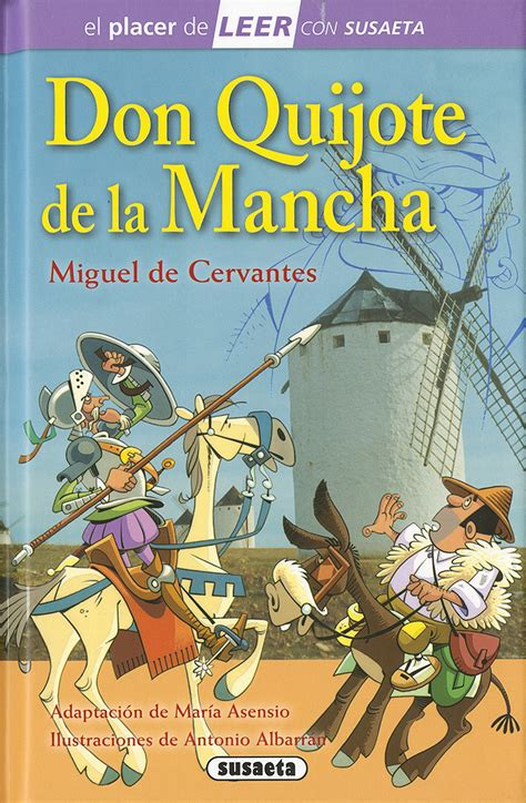 libro aventuras de miguel el 79 libros resumen de don quijote de la mancha aventuras de don quijote la mancha miguel