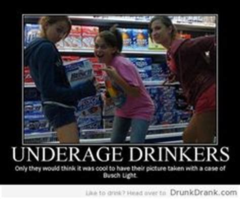 Underage Drinking Meme - 1000 images about alcohol on pinterest drinking school