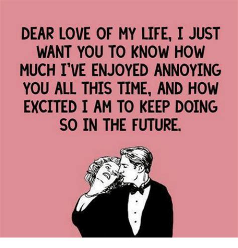 So In Love Meme - dear love of my life i just want you to know how much i ve
