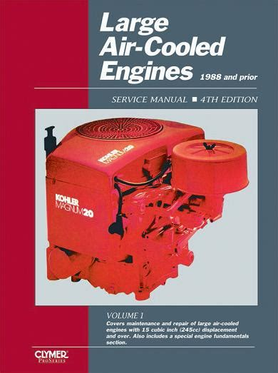service manual small engine maintenance and repair 1988 1988 and prior large air cooled engine service manual volume 1 4th edition