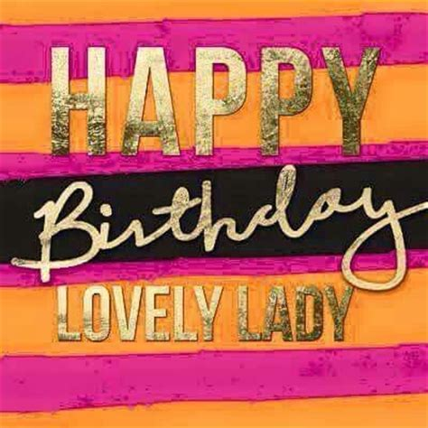 Happy Birthday Wishes For Lovely Friend Happy Birthday Lovely Lady Pictures Photos And Images