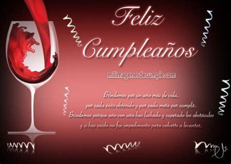imagenes cumpleaños brindis postales de cumplea 241 os con frase positiva y copa de vino