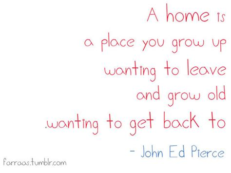 leaving home quotes and sayings quotesgram
