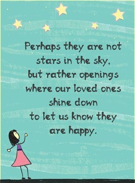 Birthday Quotes For Loved Ones Who Away Perhaps They Are Not Stars In The Sky But Rather Openings