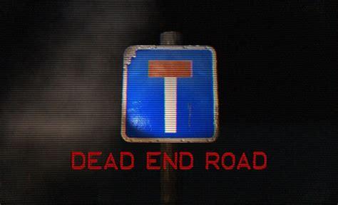 Dead End Game Lyrics | dead end road windows linux game indie db