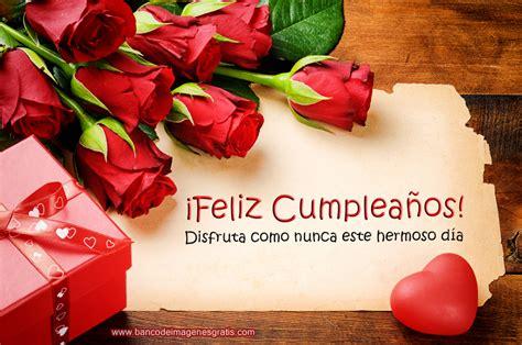 imagenes rosas rojas para cumpleaños unique wallpaper 30 tarjetas de cumplea 241 os con rosas