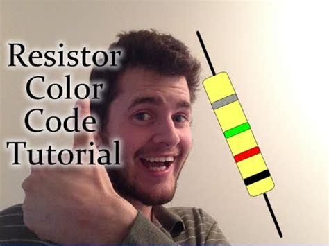 resistor color tutorial resistor color code tutorial