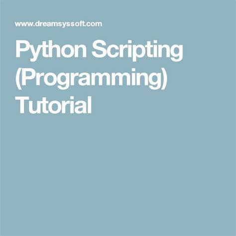 tutorial python language best 20 python script ideas on pinterest python python