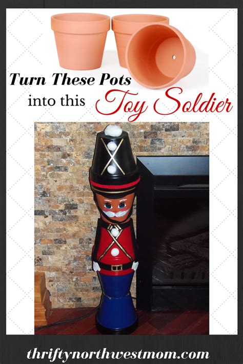toy soldiers   clay pots diy christmas decor