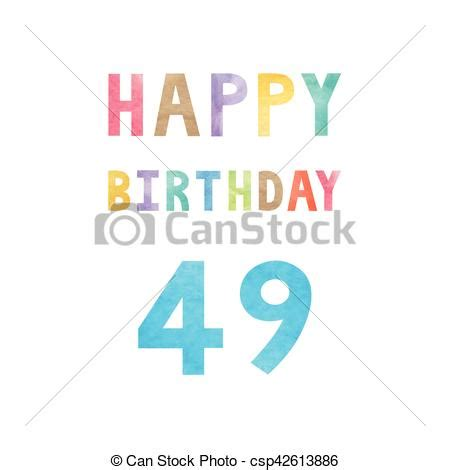 49th birthday card template happy 49th birthday anniversary card with colorful