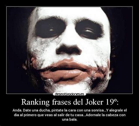 imagenes con frases del joker 15 frases del joker cargadas de reflexi 243 n y verdad