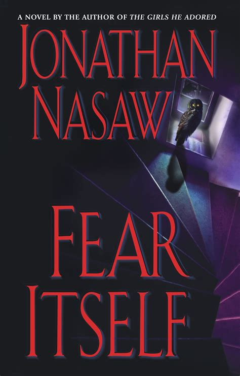 Novel Fear fear itself ebook by jonathan nasaw official publisher page simon schuster
