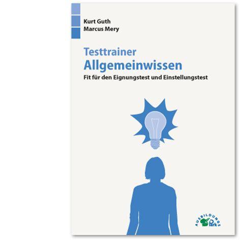 Bundeswehr Bewerbung Bearbeitungszeit Einstellungstest Allgemeinwissen Aufgaben Im Eignungstest Kostenlos 252 Ben Ausbildungspark Verlag