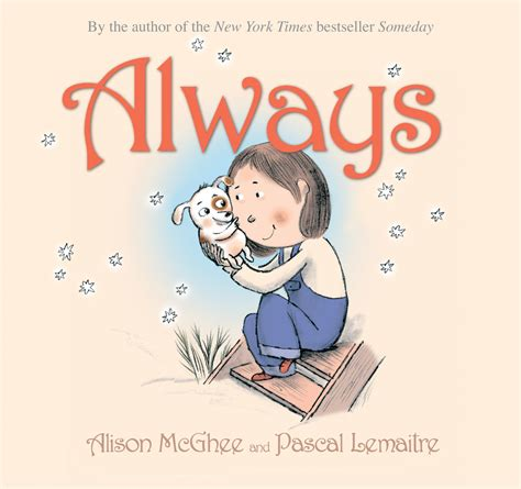 someday picture book always book by alison mcghee pascal lemaitre official