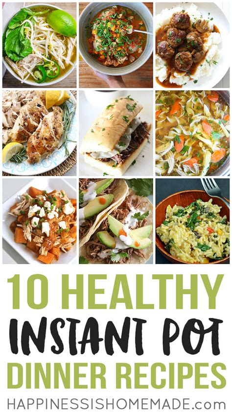 10 healthy instant pot dinners happiness is homemade