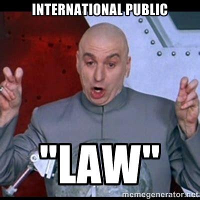 International Memes - international law memes image memes at relatably com